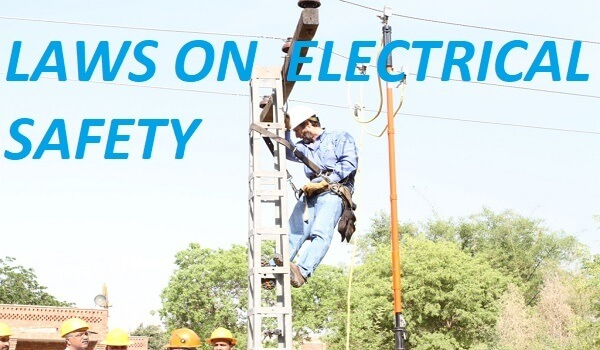 LAWS ON ELECTRICAL SAFETY